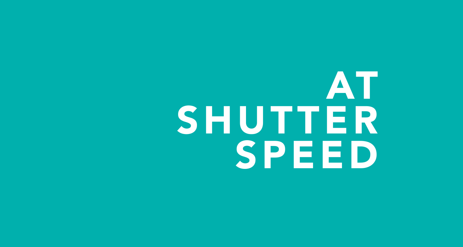 At Shutter Speed