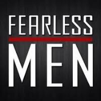 fearless men.jpeg