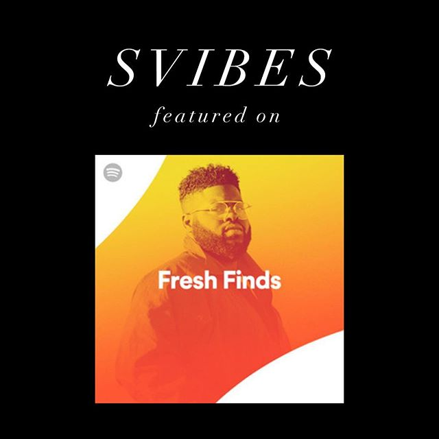 My project @svibesmusic with my boy @chrisdeluca got featured on the FRESH FINDS playlist 🙌 /// Thanks for the love @spotify