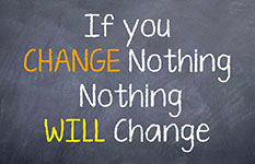 If you change nothing, nothing will change (sign). ChristianHypnosisConnection.com