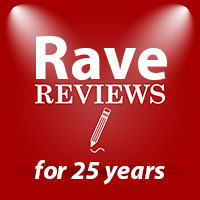 Rave reviews for 25 years, read What Others Say here…