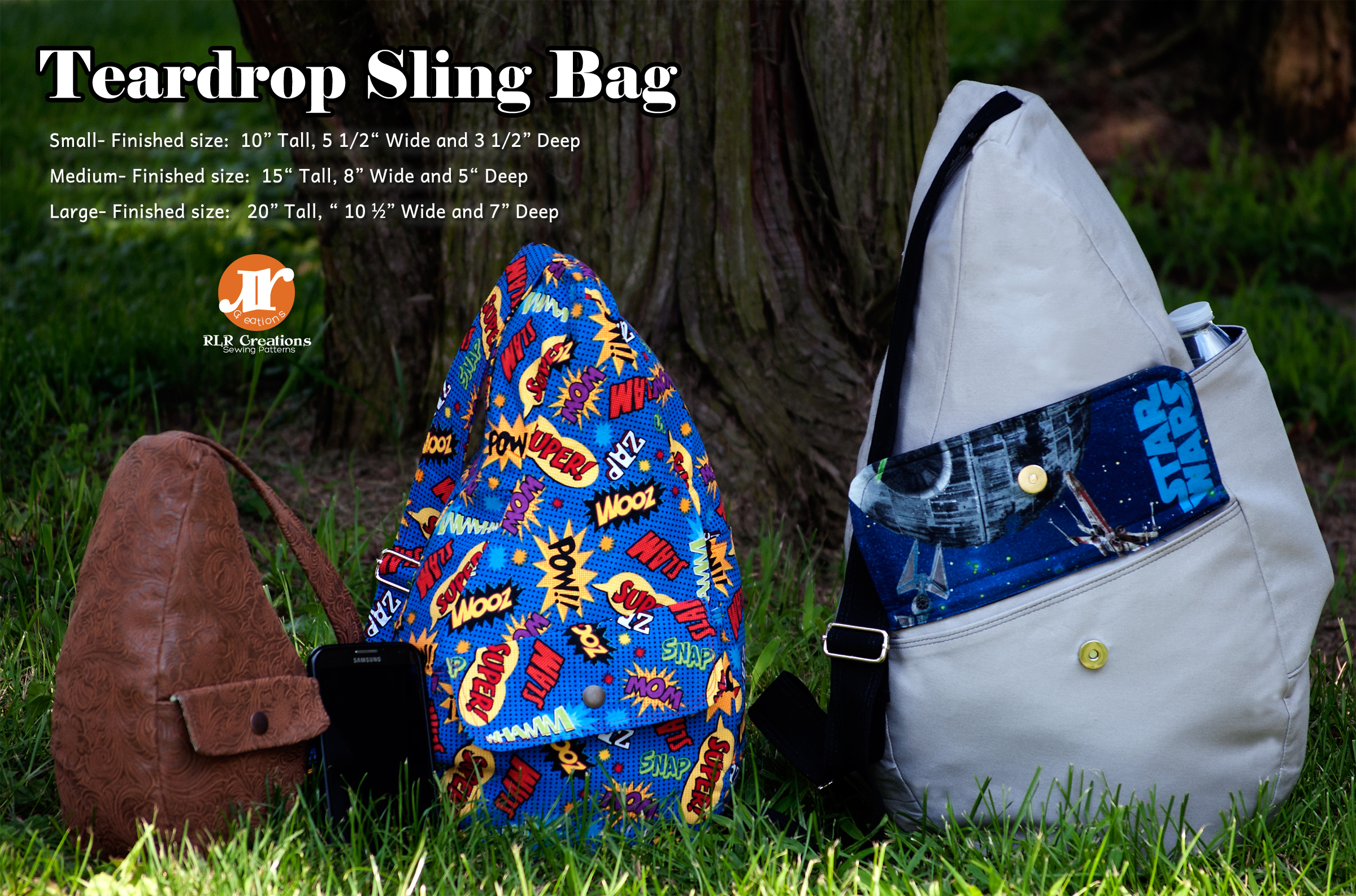 The Teardrop Sling Bag- 3 sizes included — RLR Creations