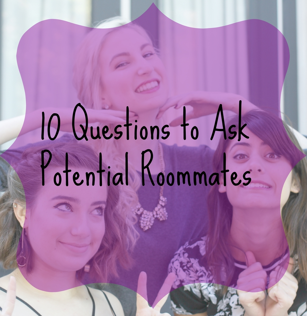 10 Questions to Ask a Potential Roommate - Southern New Yorker