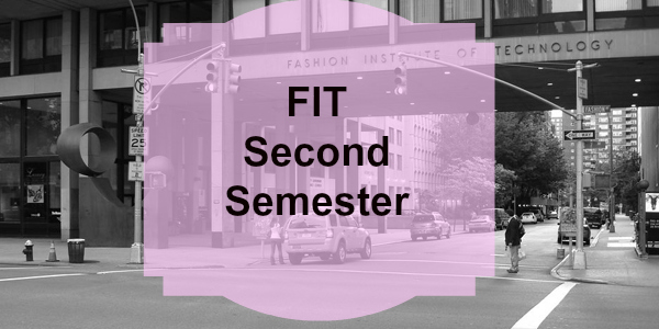 Fashion Institute of Technology 2nd Semester Classes, Dorms, Internships + More!