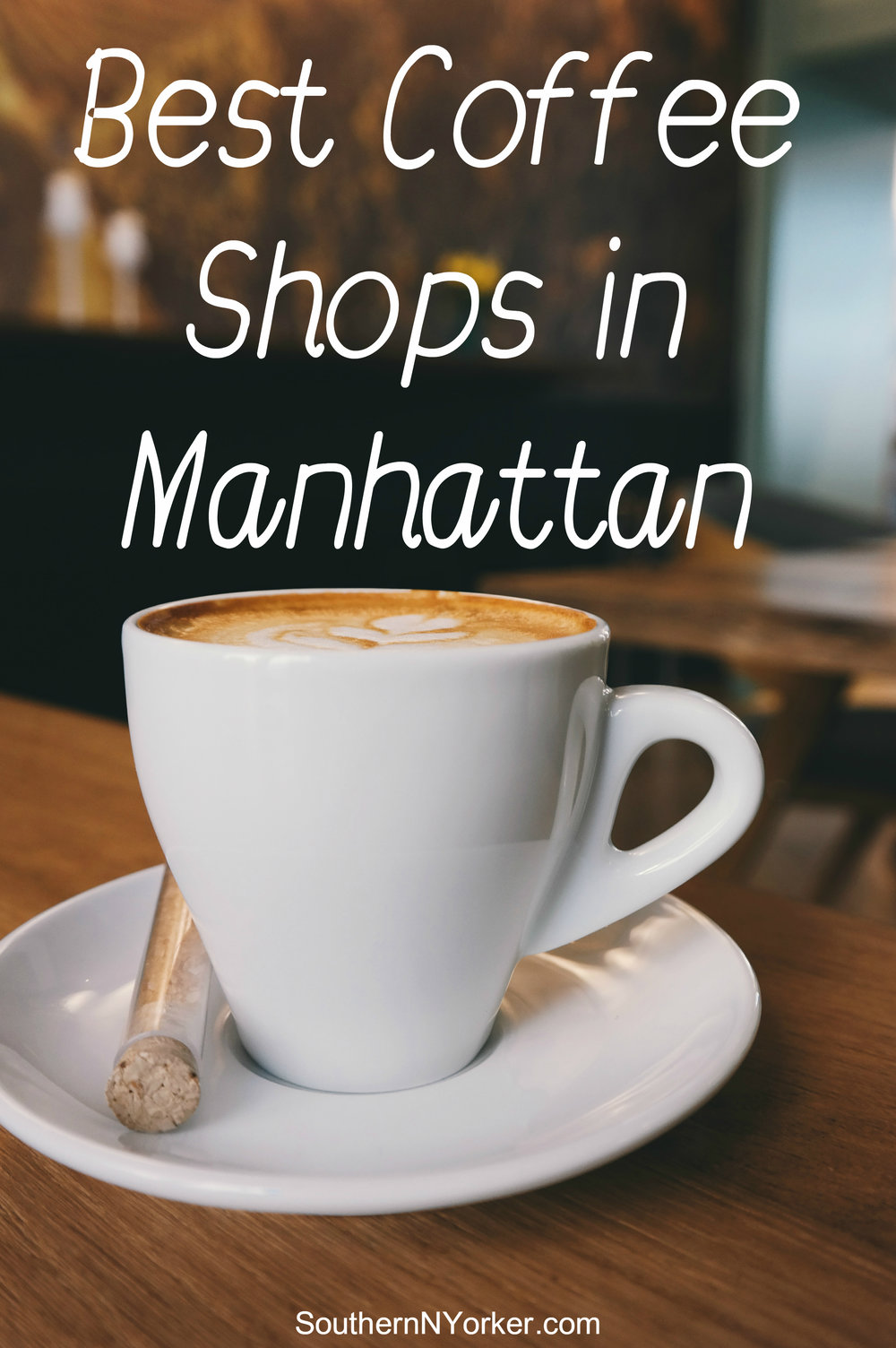 Best Coffee Shops in Manhattan