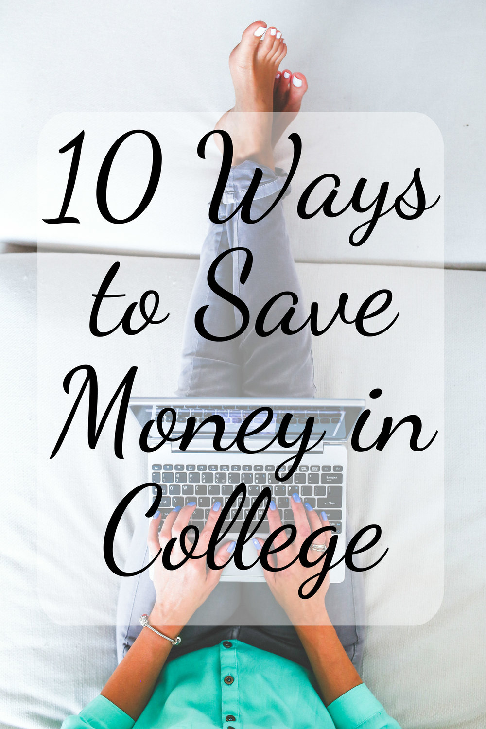 10 ways to save money in college