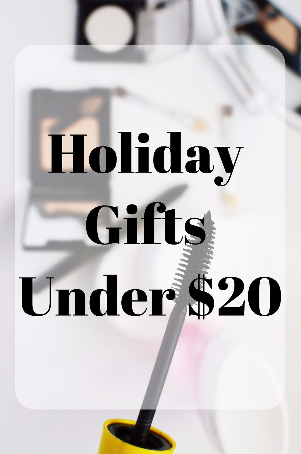 holiday gift ideas under $20. cheap gift guide for christmas