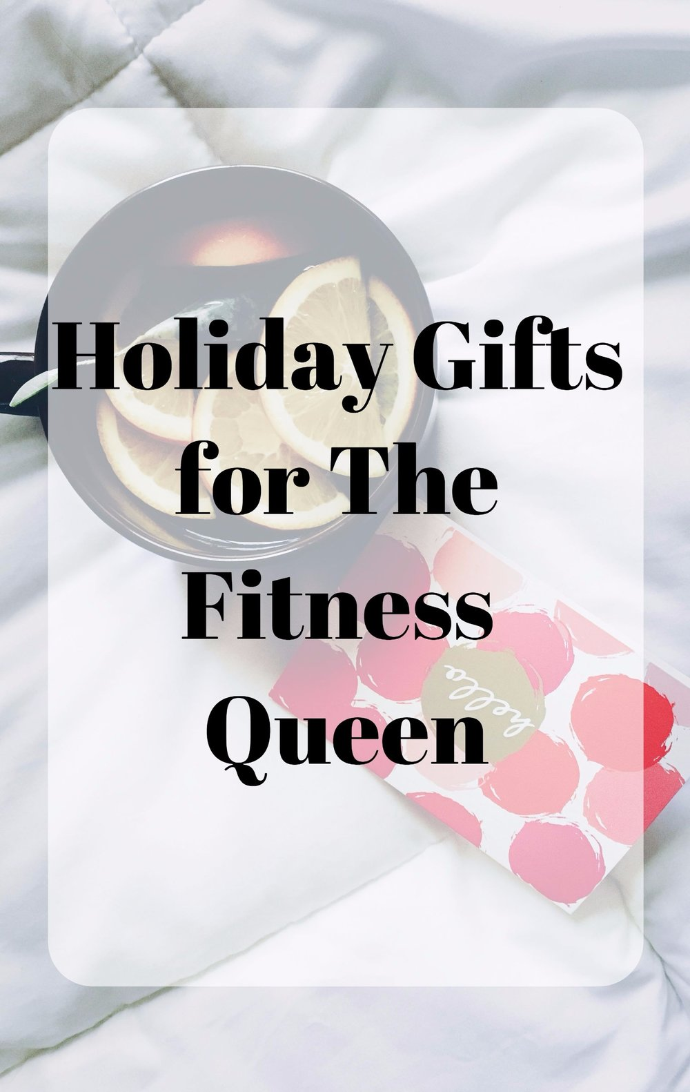 holiday gift guide for the fitness queen. christmas gift ideas for the girl who loves to workout and eat healthy