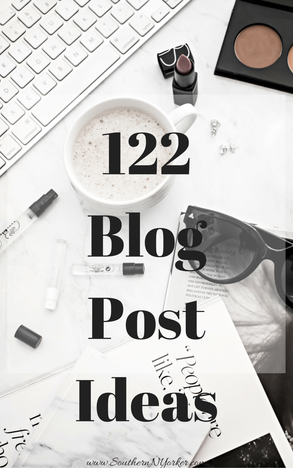 122 Blog Post Ideas