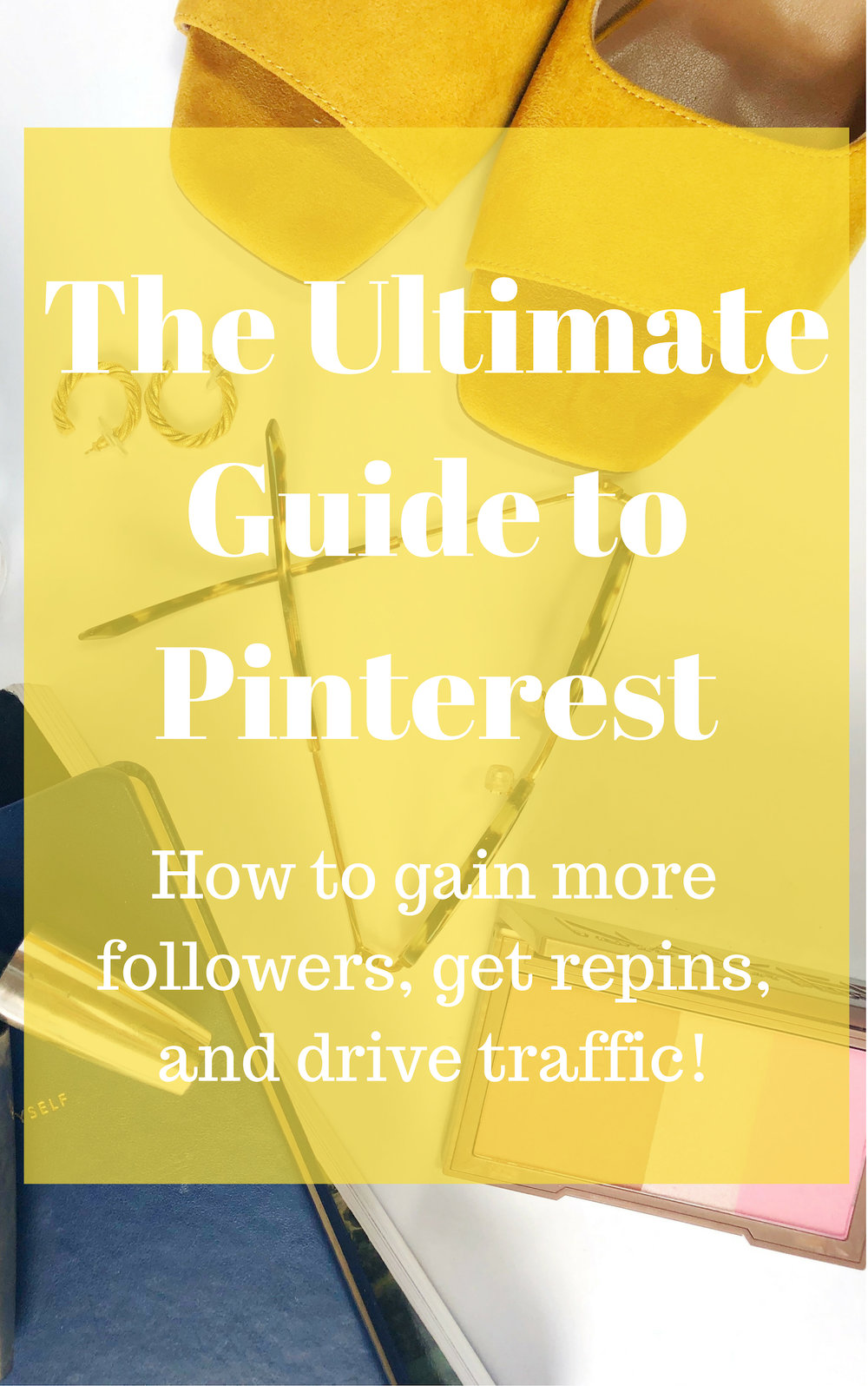 The Ultimate Guide to Pinterest, how to grow your following, get repins, and drive traffic to your blog with pinterest