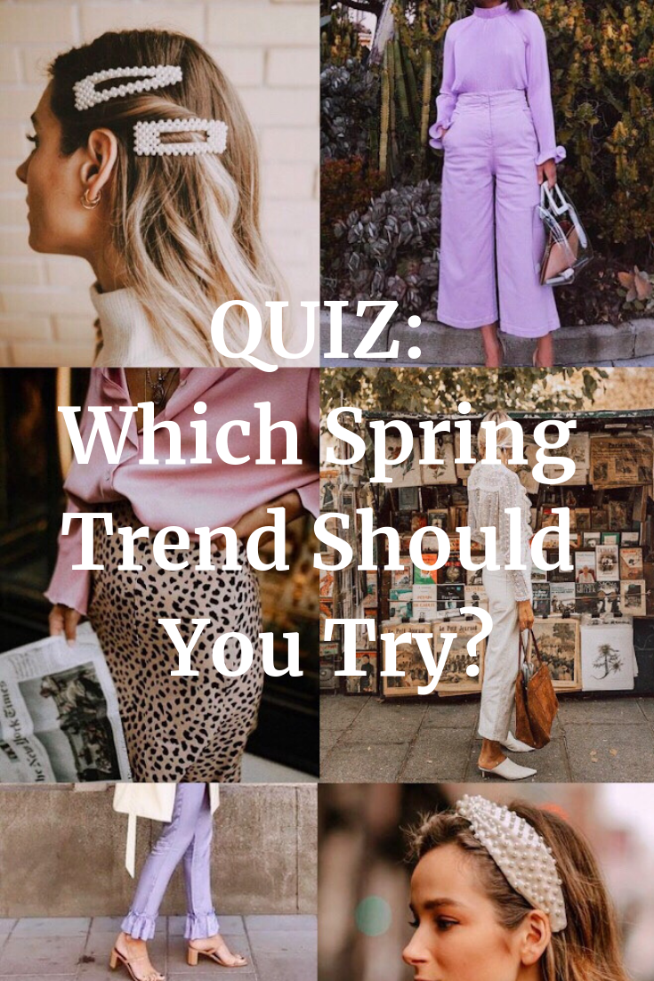 Quiz: Which Spring Trend Should You Try
