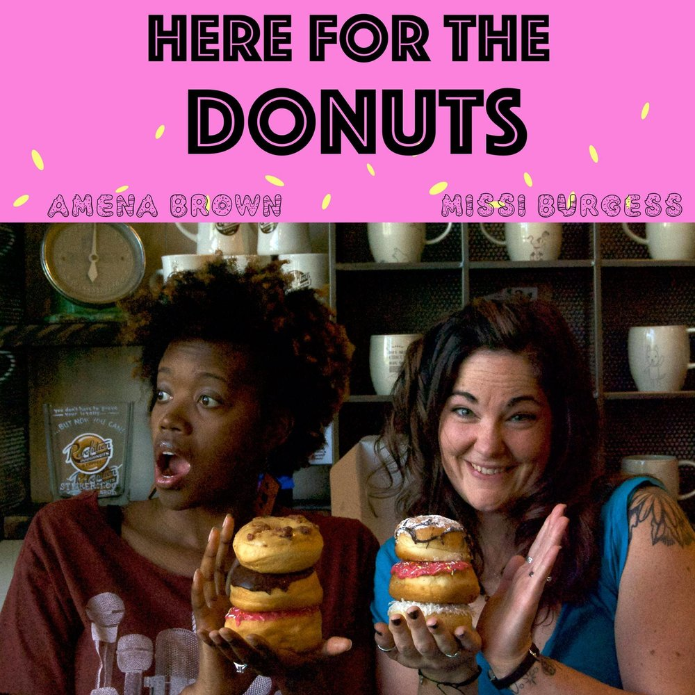 Here For The Donuts Episode 1: Why We Are Here For The Donuts