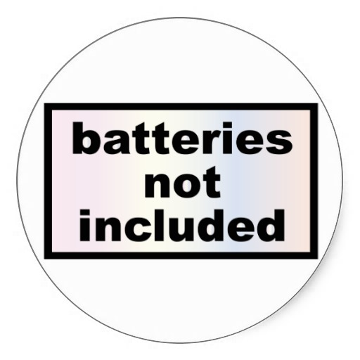 no batteries