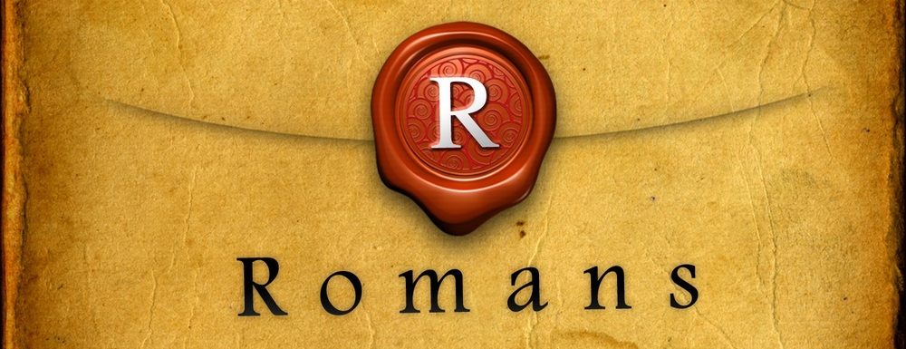 Romans Series by Pastor Scott Camac  Scroll to bottom for the last message!