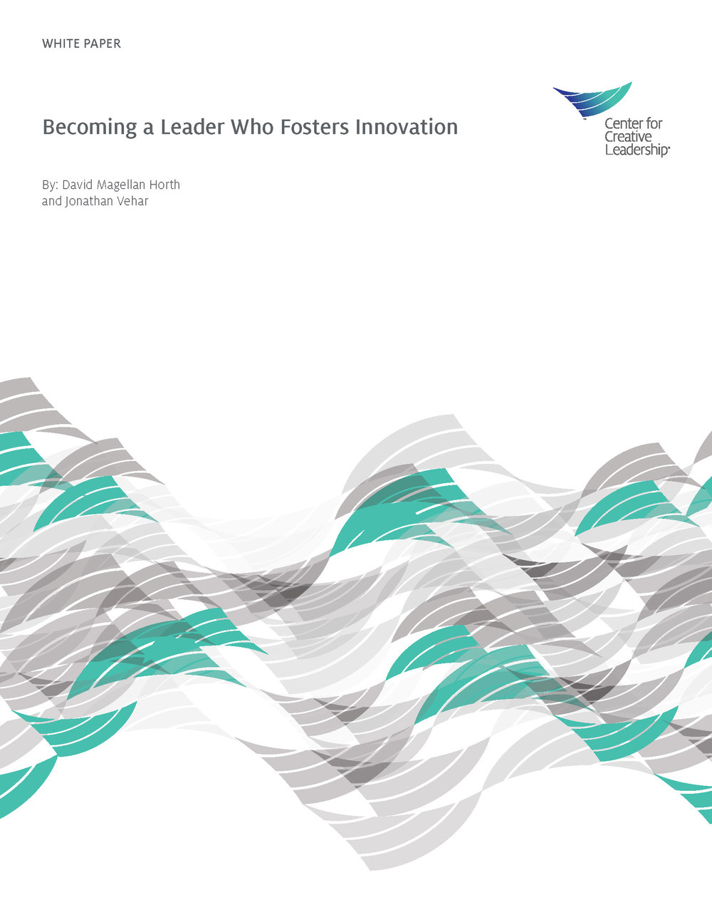 Becoming a Leader Who Fosters Innovation:  courtesy of Center for Creative Leadership