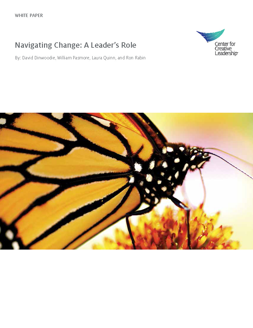 Navigating Change, A Leader's Role: courtesy of Creative Center for Leadership