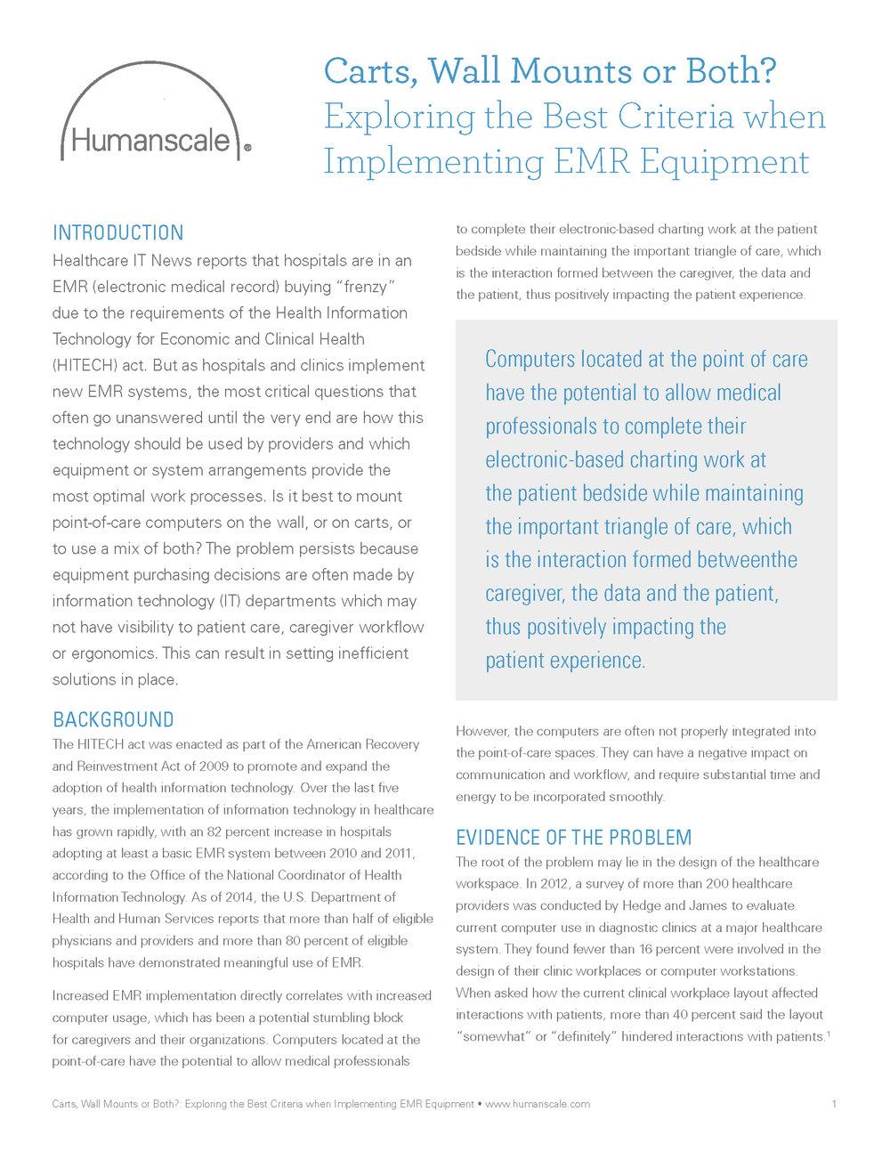 Carts, Wall Mounts or Both? Exploring the Best Criteria when Implementing EMR Equipment:  courtesy of Humanscale