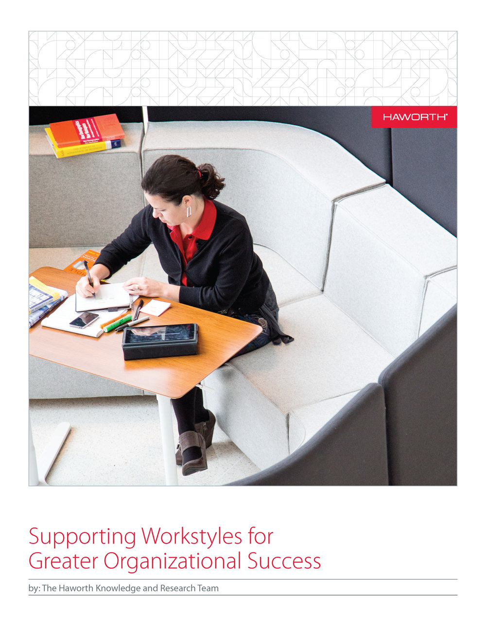 Supporting Workstyles for Greater Organizational Success: courtesy of Haworth