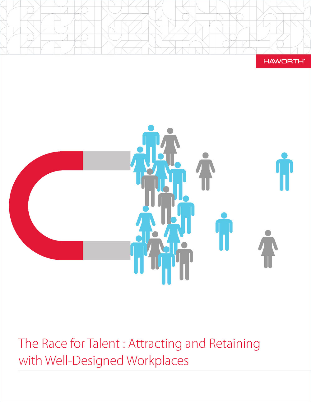 The Race for Talent: Attracting and Retaining: with Well-Designed Workplaces:  courtesy of Haworth