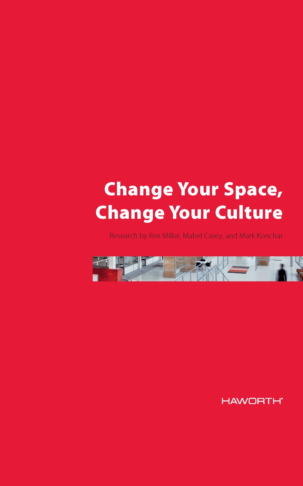Change Your Space, Change Your Culture: courtesy of Haworth