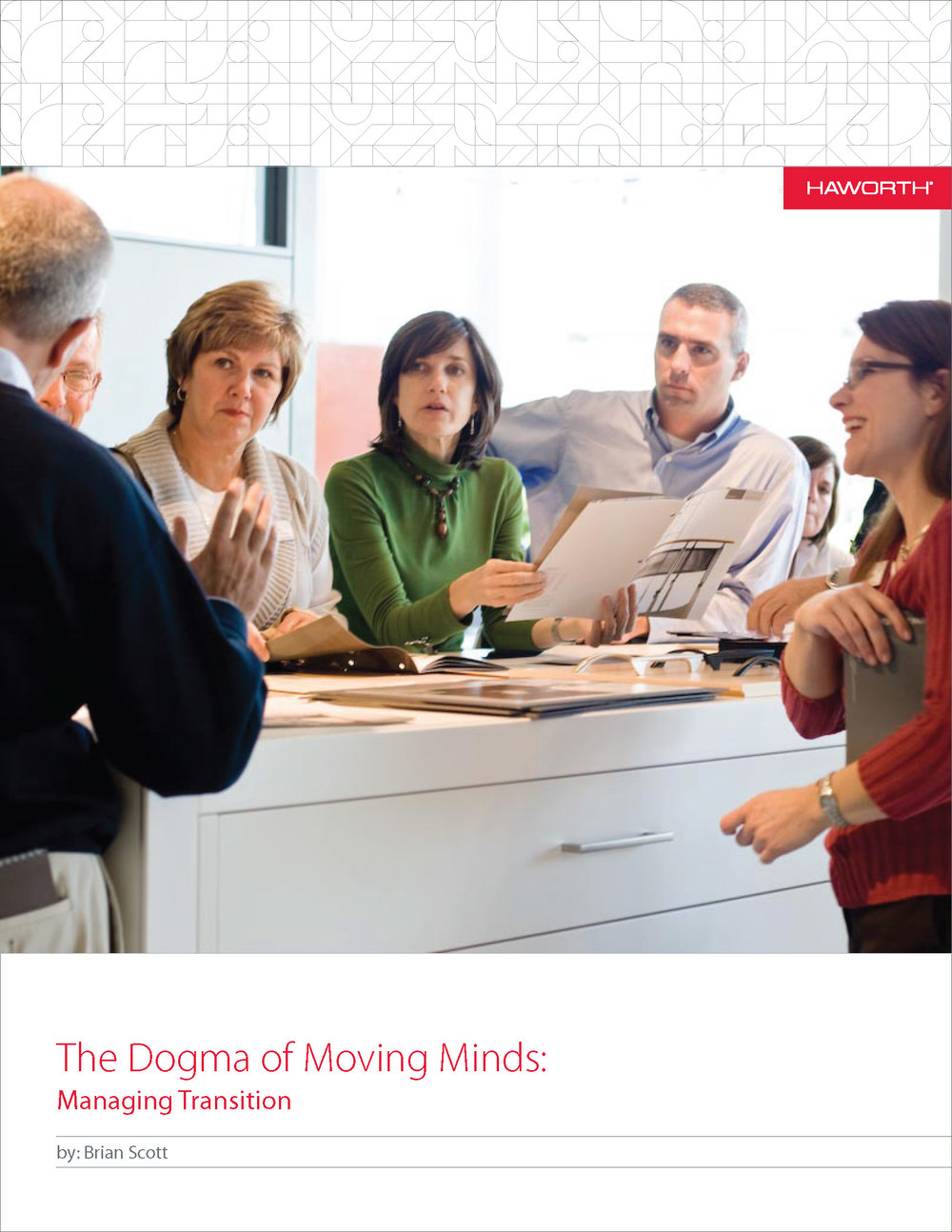 The Dogma of Moving Minds: Managing Transition: courtesy of Haworth