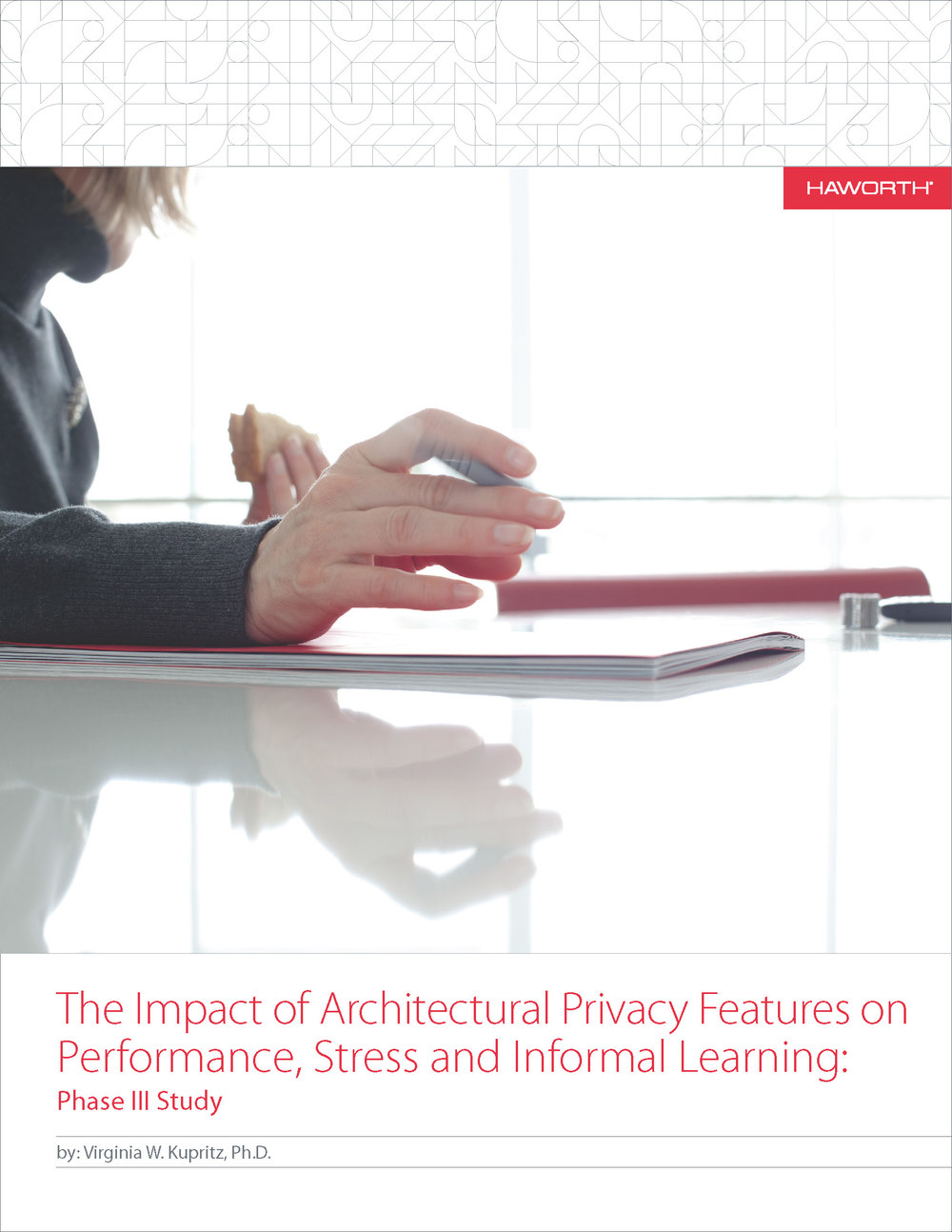 The Impact of Architectural Privacy Features on Performance, Stress and Informal Learning: courtesy of Haworth