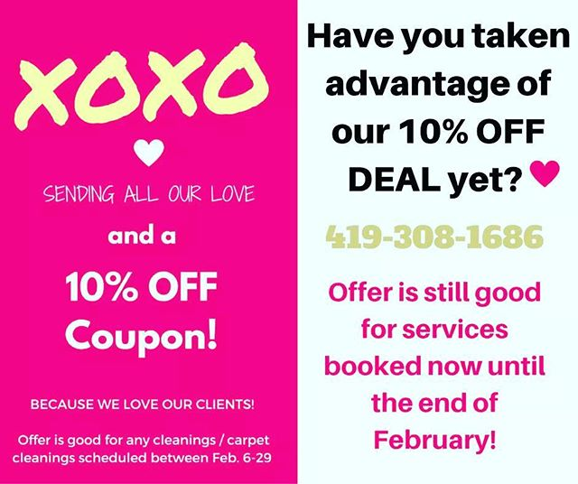 Have you taken advantage of our 10% OFF DEAL yet? It's still going on for any services booked now until the end of February. Call today! 419.308.1686