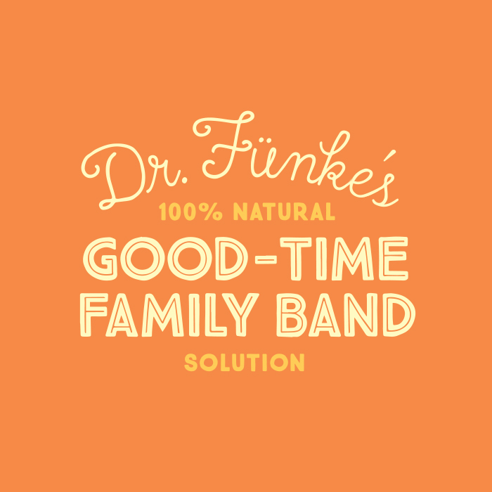 _126: Dr. Fünke's 100% Natural Good-Time Family Band Solution