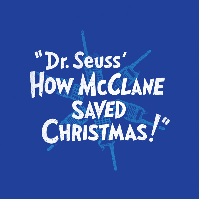 _359: Dr. Suess' How McClane Saved Christmas!