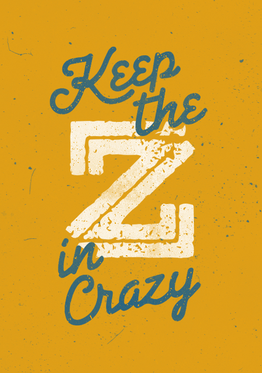 _362: Keep the Z in Crazy