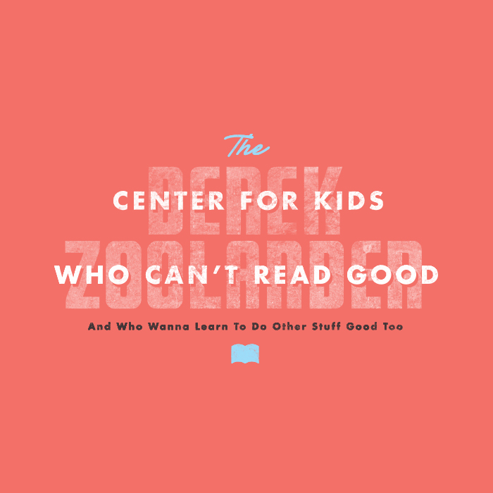 _217: The Derek Zoolander Center For Kids Who Can't Read Good And Who Wanna Learn To Do Other Stuff Good Too