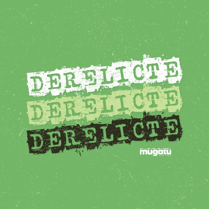 _219: Derelicte by Mugatu