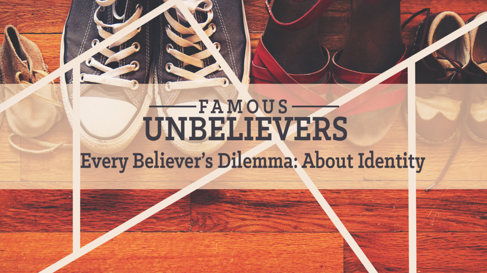 Famous Unbelievers Sermon Title Week 4.png