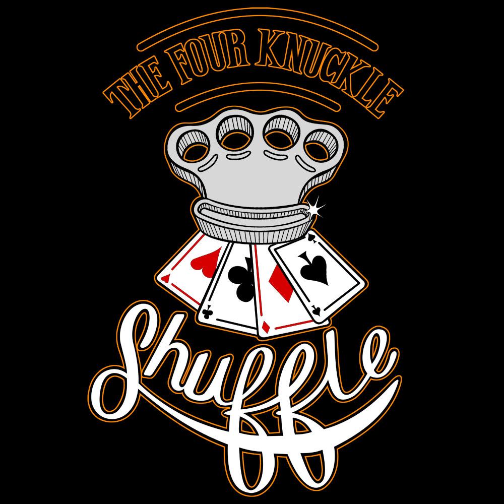 Four Knuckle Shuffle (2015)