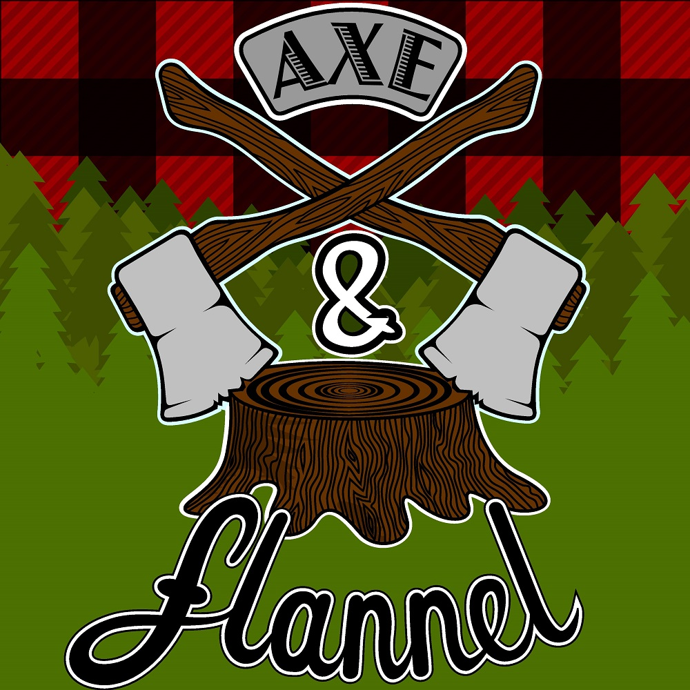 Axe & Flannel (2016)