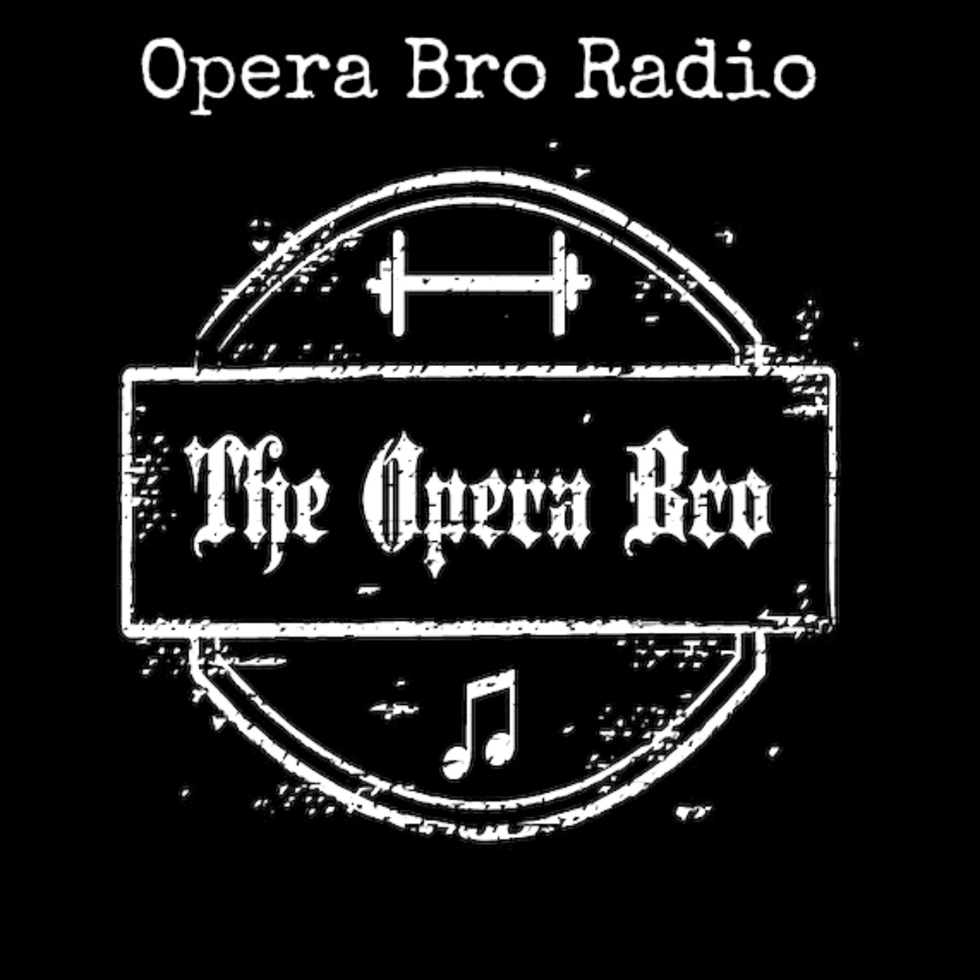 Opera Bro Radio And Blog - Opera Bro Training