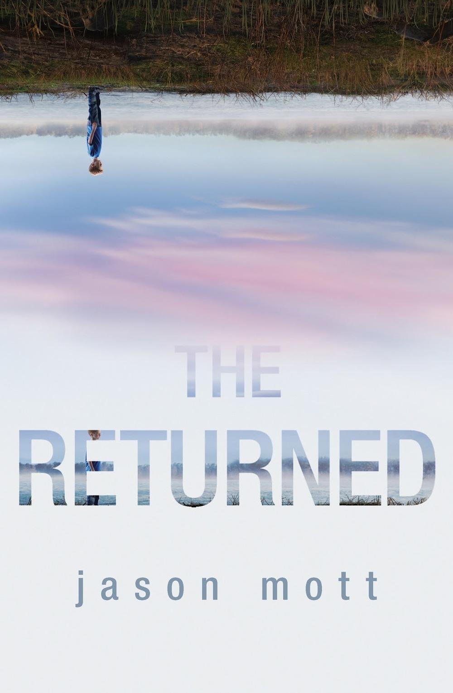 The-Returned-by-Harlequin-author-Jason-Mott-TV-Series.jpg