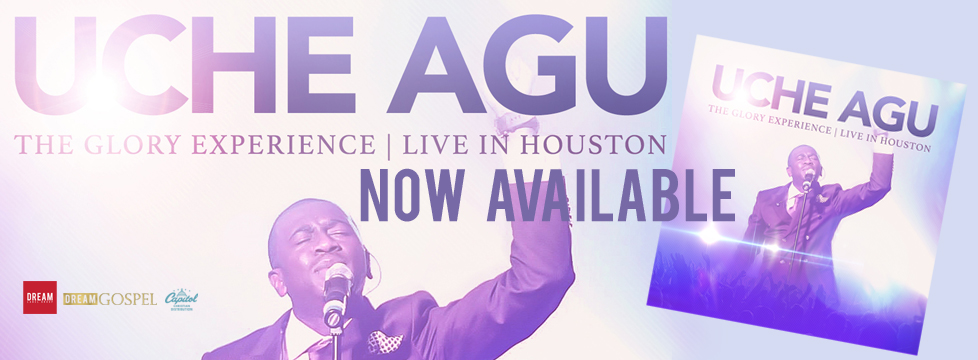 """CLICK THIS IMAGE TO GET UCHE'S LATEST ALBUM """"THE GLORY EXPERIENCE 