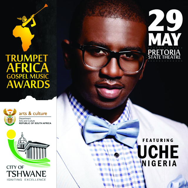 See Uche perform at this year's Trumpet Africa Gospel Music Awards at Pretoria State Theatre on May 29th.