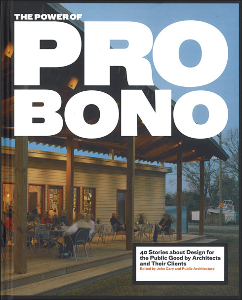 CAST architecture's P-Patch is featured in the Power of Pro Bono book