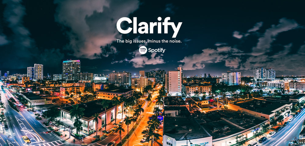 SPOTIFY - CLARIFY MIAMI