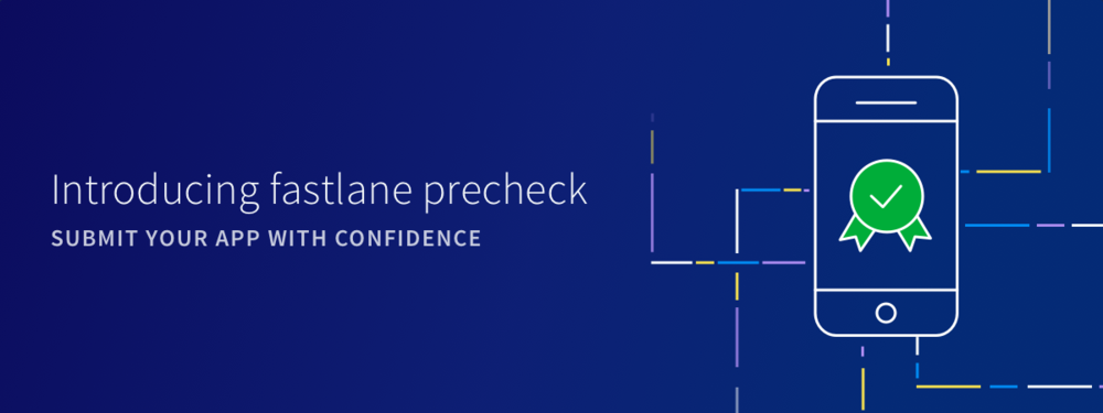 Introducing-fastlane-precheck