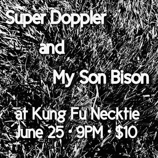 #deluxe show to #announce! Not this Sunday, but the next one--June 25: Downstairs (and #tooloud no doubt) at KFN with the #delectable @superdoppler #dosomethingnextsunday