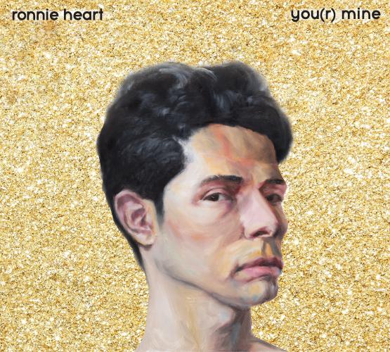 Ronnie Heart - you(r) mine album cover.jpg