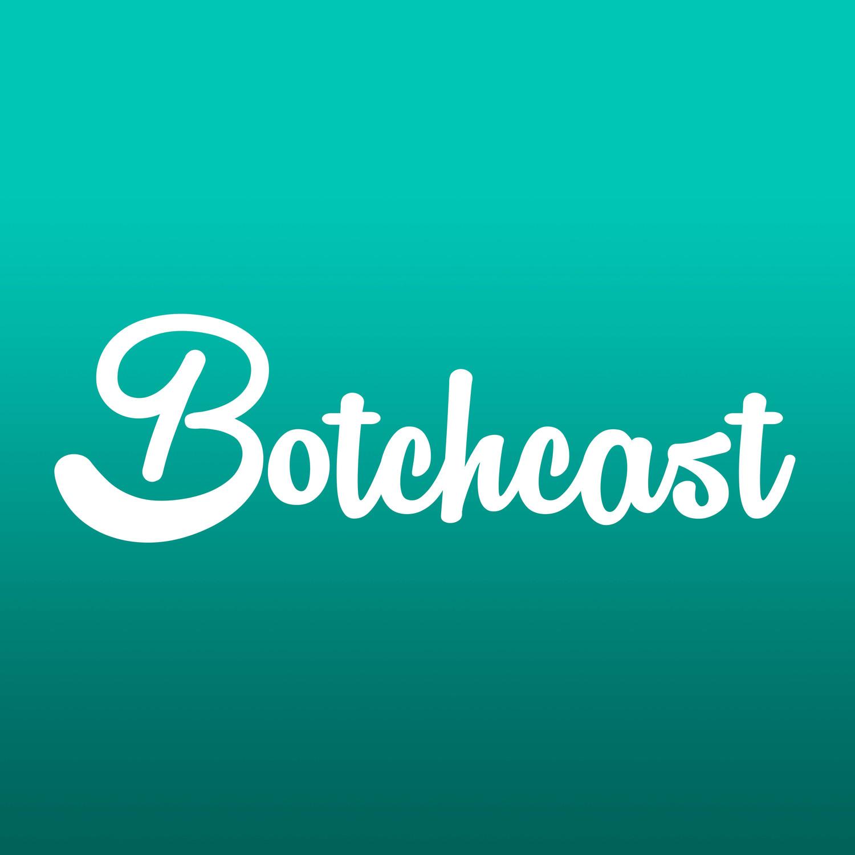 Listen Live - Botchcast Radio