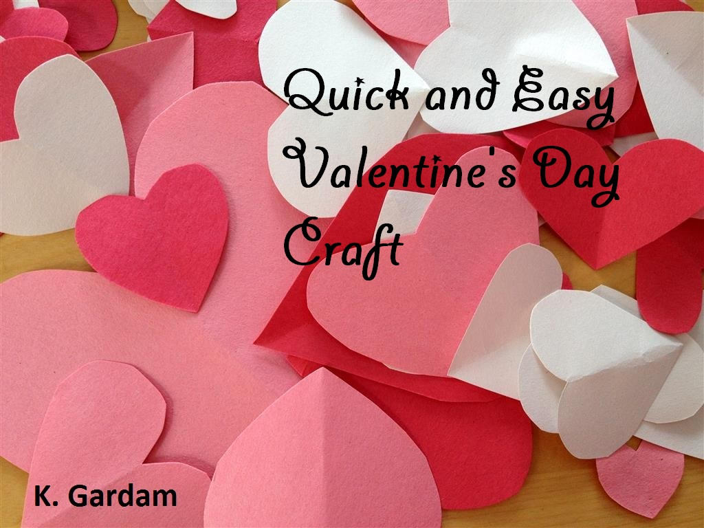 Quick And Easy Valentine S Day Craft Kids In The Capital