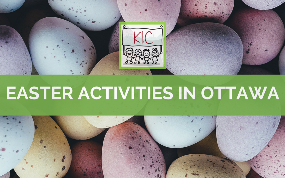 Easter Activities in Ottawa