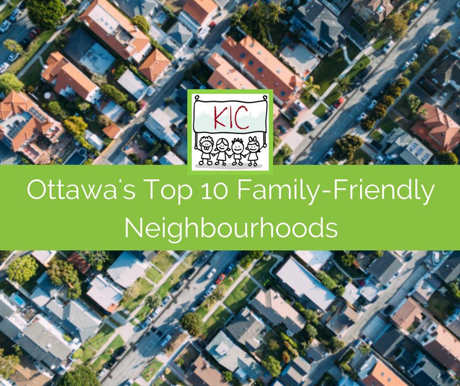 Ottawa's top 10 family-friendly neighbourhoods