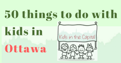 50+things+to+do+with+kids+in+ottawa.png