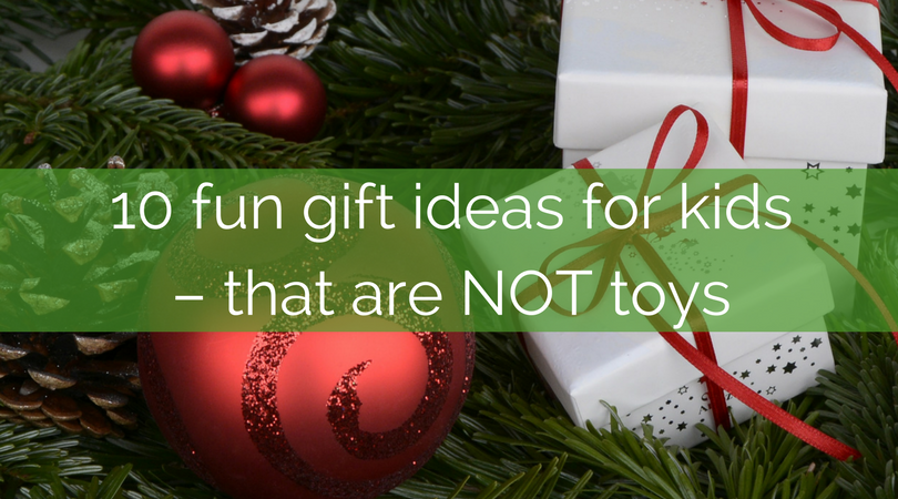 Christmas Ideas For Kids.10 Gift Ideas For Kids That Are Not Toys Kids In The Capital